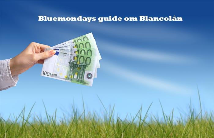 Blancolån – Läs om räntor, krav och säkerhet